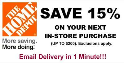 ONE 1x Home Depot 15% OFF Coupon -Instore ONLY Save upto $200 Very FAST-1min---