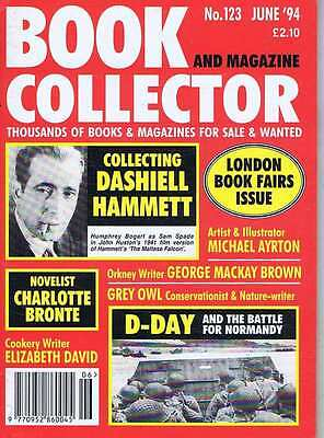 DASHIELL HAMMETT / CHARLOTTE BRONTE / MICHAEL AYRTON	Book Collector 123	Jun 1994