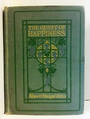 THE QUEST OF HAPPINESS-Victory Over Life's Troubles by Newell Dwight Hillis 1902