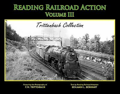 READING RAILROAD ACTION -- (Steam & Diesel) -- Out of Print NEW BOOK