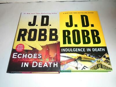 Lot of 2 Echoes & Indulgence in Death by J.D. Robb Hardcovers Eve Dallas