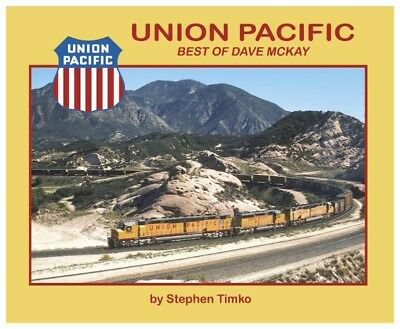 UNION PACIFIC Best of Dave McKay (NEW BOOK)