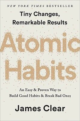 Atomic Habits by James Clear: An Easy & Proven Way to Build Good Habits...