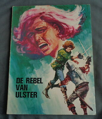 HISTORISCHE STRIPS 4 De rebel van Ulster NV ALDIPRESS strip stripboek stripalbum