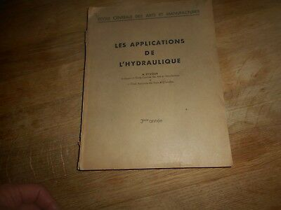 M. Eydoux Les Applications De L'hydraulique Tres Rare Be A 140€ Ach Imm Fp Comp