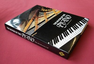 The Book of the Piano 🎹 Dominic Gill Hardback 1981 1st Edition 🎹 📓