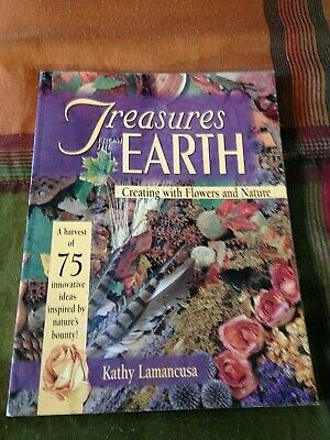 Floral Craft Book Treasures From The Earth Creating With Flowers And Nature