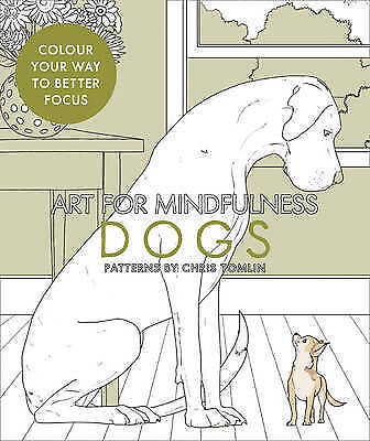 Art for Mindfulness: Dogs (Colouring Books), , New Book