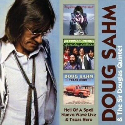 Doug Sahm and The Sir Douglas Quintet - Hell Of A Spell/Nuevo Wave Live/Tex NEW