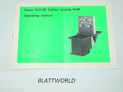 INSTRUCTION OPERATING MANUAL GUIDE BOOK f/ Durst CLS 30 Colour color mixing head