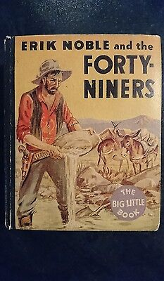 Big Little Book Western #772 Erik Noble and the Forty-Niners (Whitman, 1934) VF
