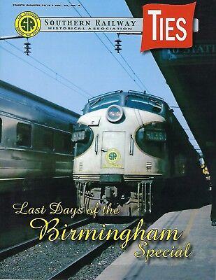 TIES: 4th Qtr 2018 issue of the SOUTHERN RAILWAY Historical Association (NEW)