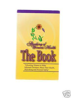 The Book; Speaking of Women's Health