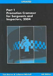 Promotion Crammer for Sergeants and Inspectors: Pt. 1... | Book | condition good