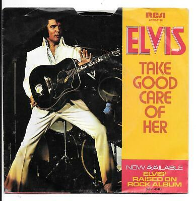 Elvis Presley - Take Good Care of Her / I've Got A Thing About You Baby - 45RPM