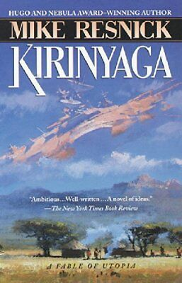 NEW - Kirinyaga: A Fable of Utopia by Resnick, Mike