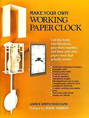 NEW - Make Your Own Working Paper Clock by James Smith Rudolph