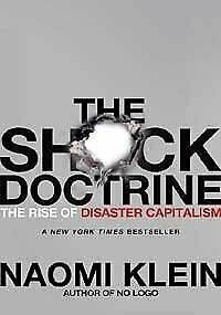 NEW - The Shock Doctrine: The Rise of Disaster Capitalism by Klein, Naomi