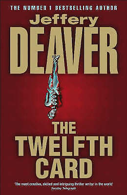 The Twelfth Card: Lincoln Rhyme Book 6, Deaver, Jeffery , Acceptable   Fast Deli