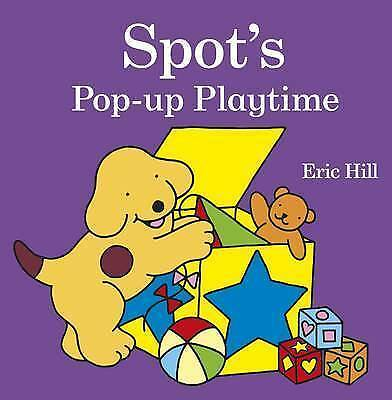 Spot's Pop-Up Playtime, Hill, Eric , Acceptable | Fast Delivery
