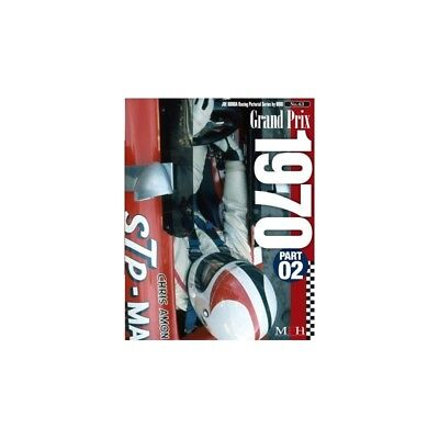 Racing Pictorial Series By Hiro No.43 : Grand Prix 1970 Part - 02 - Livre Neuf
