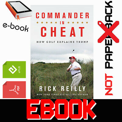 Commander in Cheat: How...Trump By Rick Reilly [pdғ-ερυв-kíndlє]+[AUDIOBOOK.MP3]
