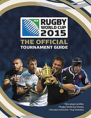 Rugby World Cup 2015: The Official Tournament Guide, Andrew Baldock , Good   Fas