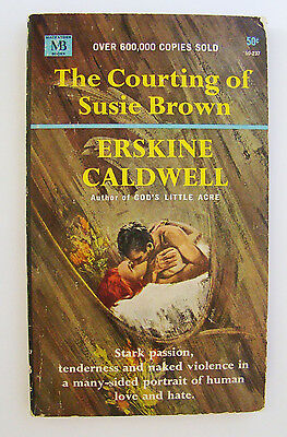 The Courting of Susie Brown ~ Erskine Caldwell ~ Vintage 1965 MacFadden Books