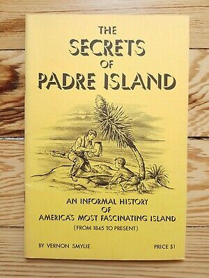 Secrets of Padre Island, Smylie 1972, Texas USA Money Hill Bagdad Gulf of Mexico