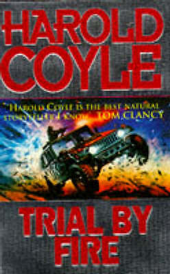 Trial by Fire, Coyle, Harold , Acceptable, FAST Delivery