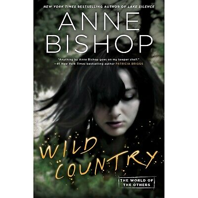Wild Country by Anne Bishop  ((PDF Version,Electronic Version))