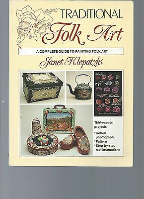 Traditional Folk Art A Complete Guide To Painting By Janet Klepatzki
