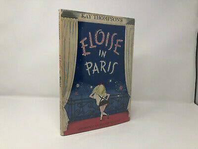 Eloise in Paris by Kay Thompson & Hilary Knight HC First 1st Like New 1957