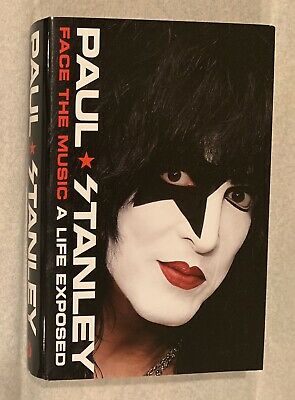 Paul Stanley Face the Music A Life Exposed KISS Autographed HC