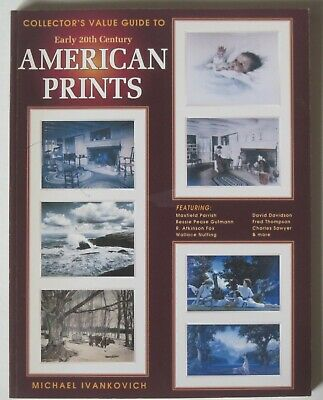 Book Collector's Guide to Early 20th Century AMERICAN PRINTS