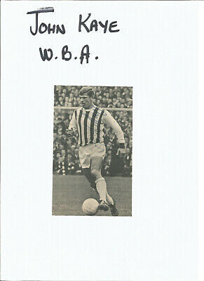 Football Autograph John Kaye Signed Picture West Bromwich Albion F516