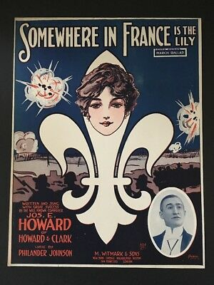 1917 Somewhere In France Is The Lily WWI Sheet Music Fleur de Lis World War I