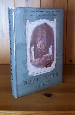 Northanger Abbey - Illustrated Brock - Works Of Jane Austen Dent Book - 1st 1950