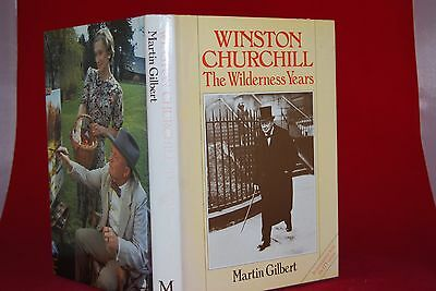 Winston Churchill The Wilderness Years by Martin Gilbert