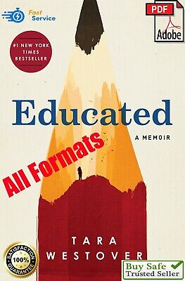 Educated : A Memoir by ⚡ Tara Westover 🔥 [PDF,Kindle,Epub] 🔥