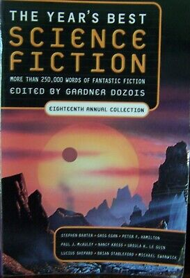 The Year's Best Science Fiction: 18th Annual Collection by Gardner Dozois, 2001