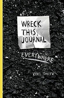 Wreck This Journal Everywhere by Smith, Keri | Book | condition very good