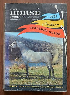 Arabian Horse World Magazines 1973 Vintage Stallion Guide Elkin champ