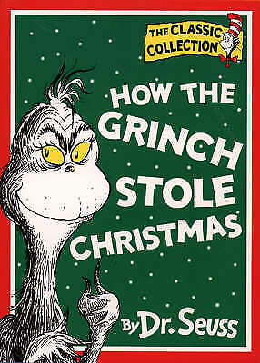 How the Grinch Stole Christmas! (Dr. Seuss Classic Collection), Seuss, Dr. | Use