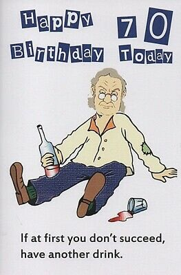 Happy Birthday 70 Today - Funny 70th Birthday Card For A Man