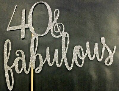 Cake Topper 40 and Fabulous Glitter Silver  Card FREE UK P&P