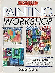 Painting Workshop by Roberts, Doreen | Book | condition good