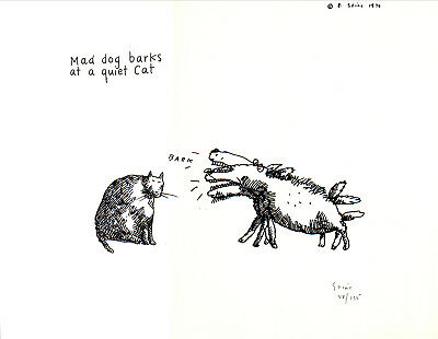 Mad Dog Barks at Quiet Cat - Limited Edition Litho Signed By R. [Richard] Stine