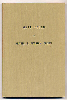 Omar POUND / Arabic and Persian Poems First Edition 1970
