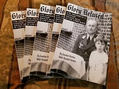 Glory Refused Ww2 Wwii German Luftwaffe  Me163 Komet Pilots Memoirs Book Rare!